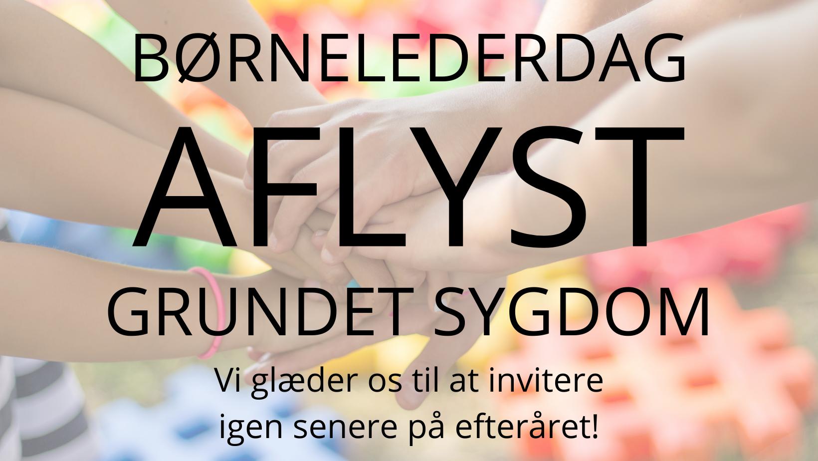 Børnelederdag - AFLYST